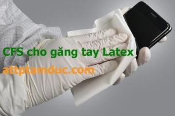 Giấy chứng nhận lưu hành tự do CFS cho găng tay Latex